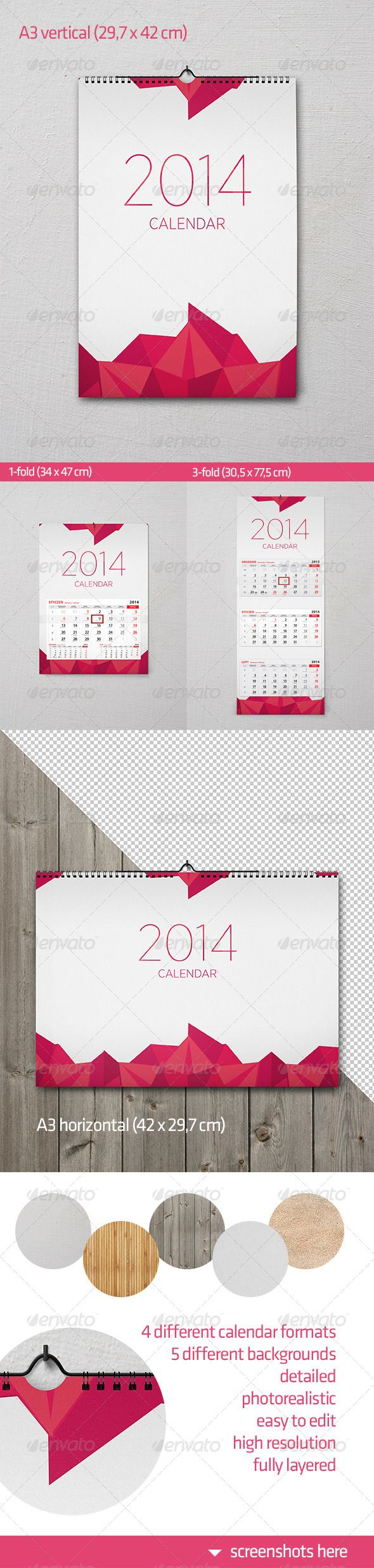 This is a set of photorealistic wall calendar mock-ups. There are 4 different calendar formats: - A3 vertical (29,7×42 cm) - A3 horizontal (42×29,7 cm) - 1-fold (34×47 cm) - 3-fold (30,5×77,5 cm) Mock-ups are based on Smart Objects, fully editable, easy to customize. Files are fully layered, you can change a background (5 different backgrounds included) or delete it and use mock-up with a transparent background.