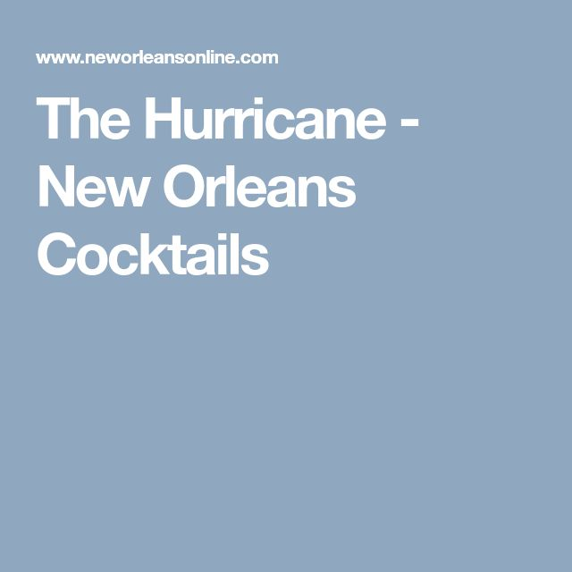 The Hurricane - New Orleans Cocktails