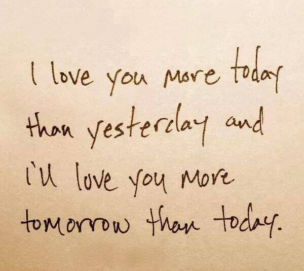 I Love You More Today Than Yesterday: I Love You More Than Yesterday