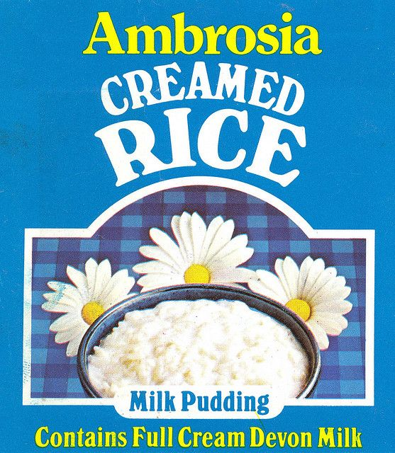 Ambrosia creamed rice pudding ate this from the tin with a spoon on my way to school my friends thought i was disgusting I loved it..