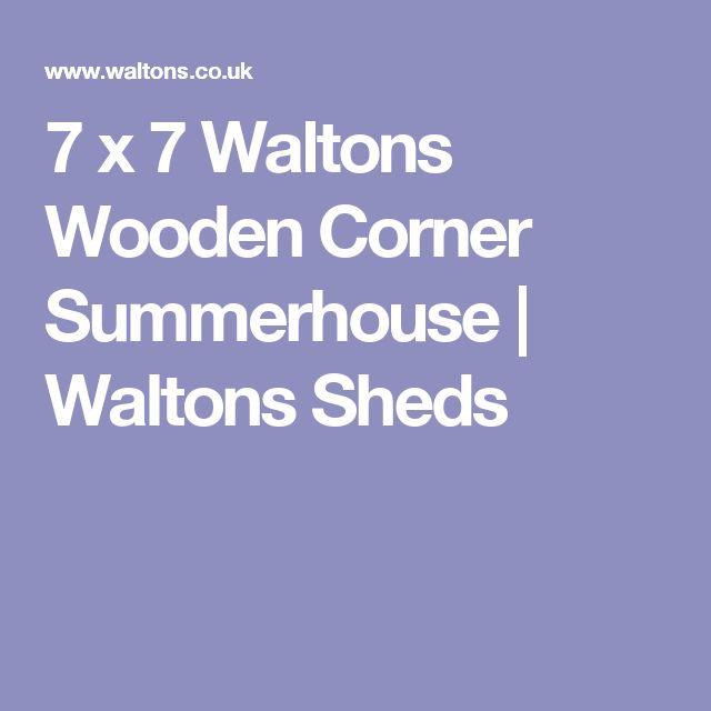 7 x 7 Waltons Wooden Corner Summerhouse | Waltons Sheds