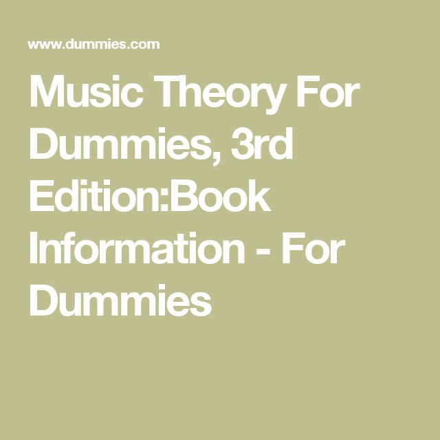 Music Theory For Dummies, 3rd Edition:Book Information - For Dummies