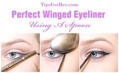Winged Eyeliner Spoon Trick - Create the perfect winged liner using a spoon! #wingedlinertricks
