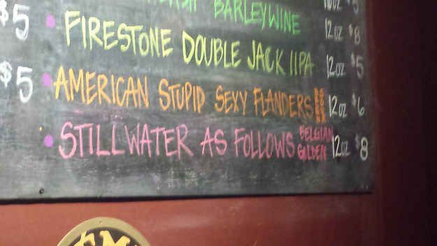 22 Funny Beer Names You Don't Have To Be Drunk To Enjoy. Stupid Sexy Flanders!! Also the Firestone Double Jack IPA is so good