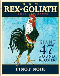 Rex Goliath Pinot Noir and Pinot Grigio - both good and inexpensive.
