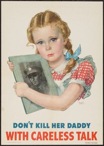 "Movie Posters:War, World War II (U.S. Government Printing Office, 1944).Poster (14"" X 20"") ""Don't Kill Her Daddy with Careless Talk..."