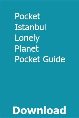 Pocket Istanbul Lonely Planet Pocket Guide pdf download