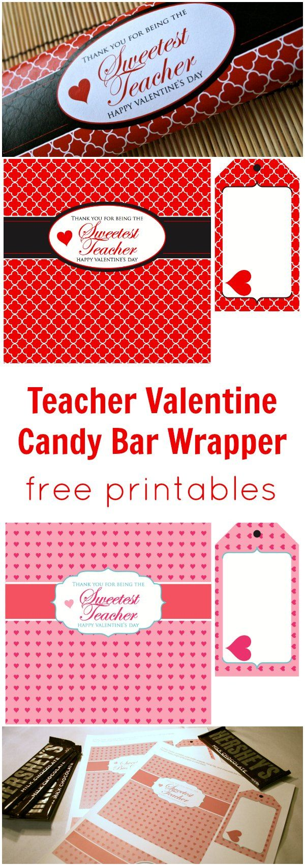 Teacher & Bus Driver Free Valentine Printables: chocolate bar wrapper, water bottle label and oversized hang tags. Choice of red/black/white or pink and white.