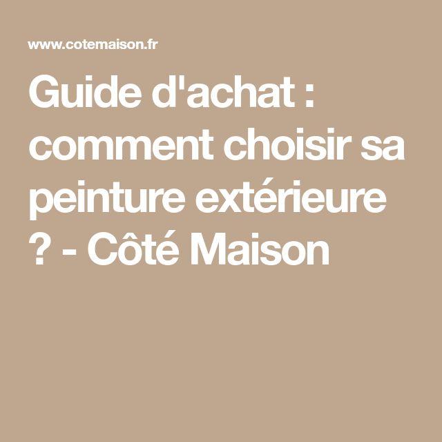Guide d'achat : comment choisir sa peinture extérieure ? - Côté Maison