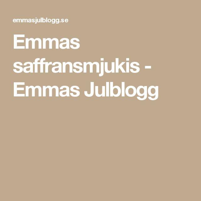 Emmas saffransmjukis - Emmas Julblogg