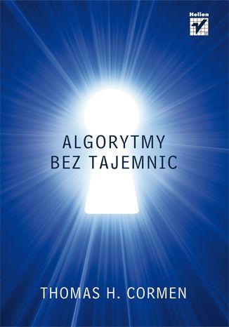 Algorytmy bez tajemnic - Thomas H. Cormen