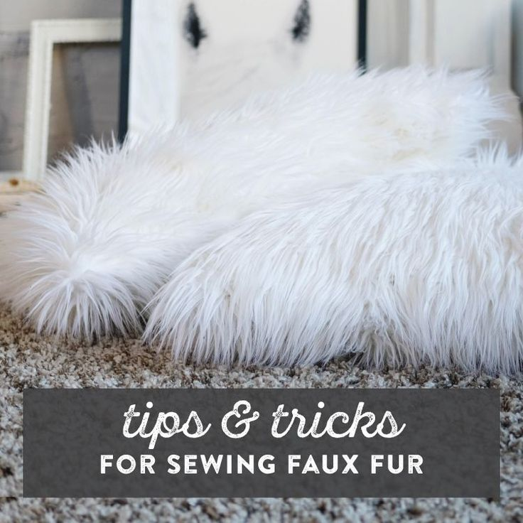 Tips & Tricks for Sewing With Faux Fur