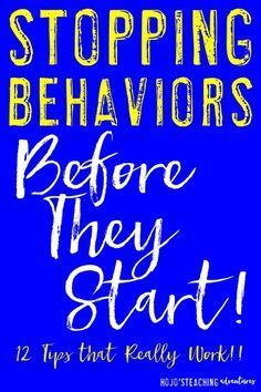 Do you have students that are acting up in class? The best way to handle behaviors is to stop them before they even start! Use these 12 tips to stop behaviors before they start and get your classroom management back under control! {Great tips for new AND