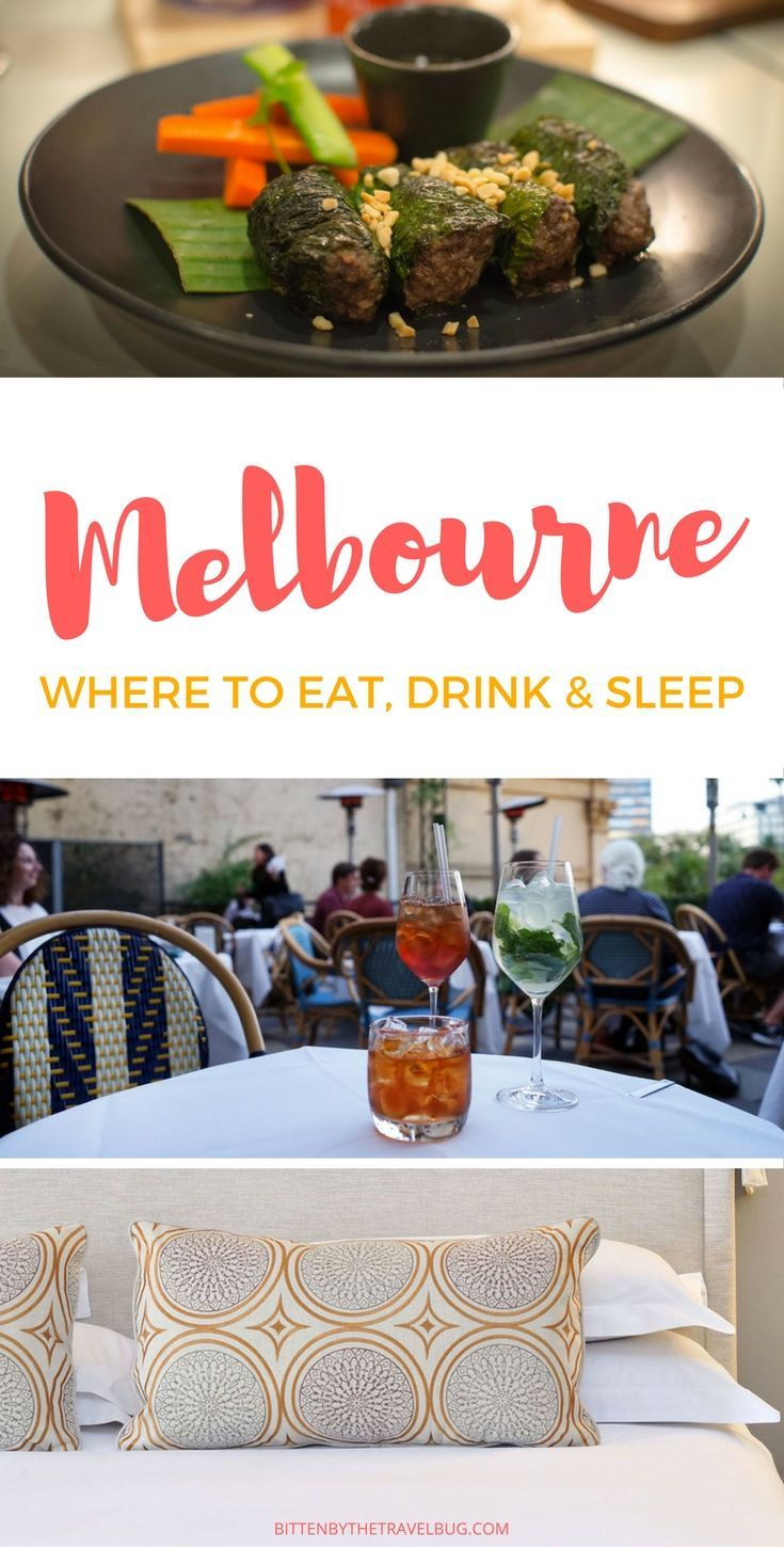Check out these top spots to eat, drink and sleep in Melbourne.