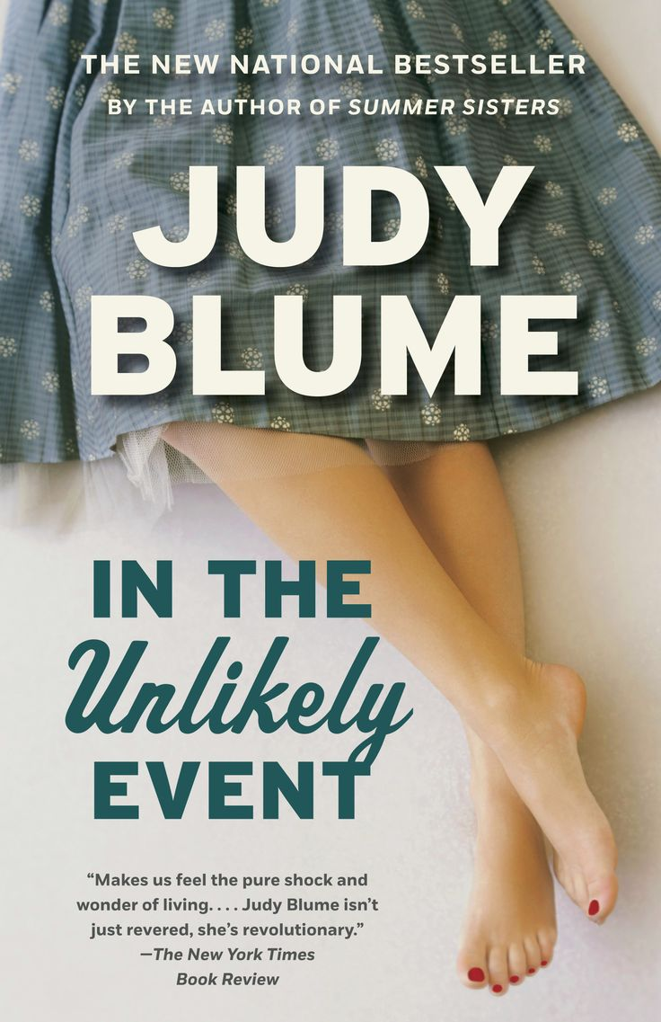 Judy Blume's In the Unlikely Event is a top summer beach read for 2017 and comes highly recommended by Nicholas Sparks.