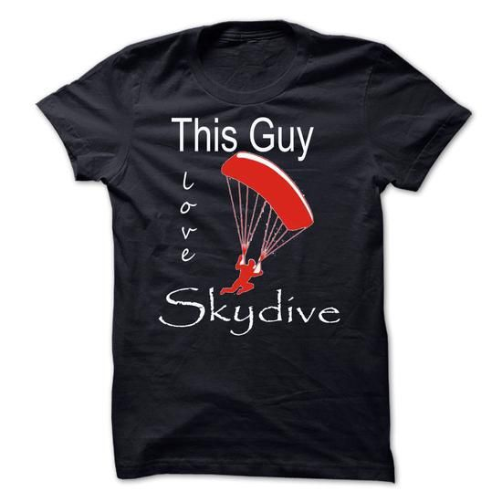 this guy love skydive - #hoodies for girls #graphic hoodies. BUY-TODAY => https://www.sunfrog.com/Sports/this-guy-love-skydive.html?60505
