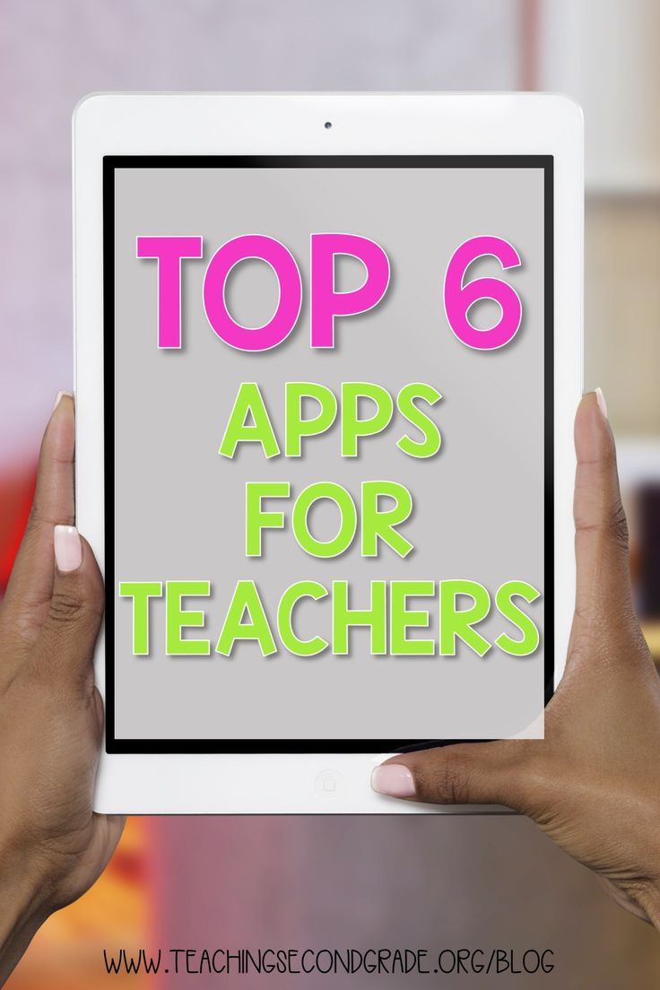 The Best Apps for Teachers and Educators – Teaching Second Grade