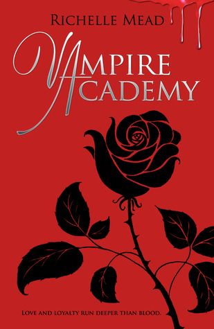 Vampire Academy (Vampire Academy #1) by Richelle Mead