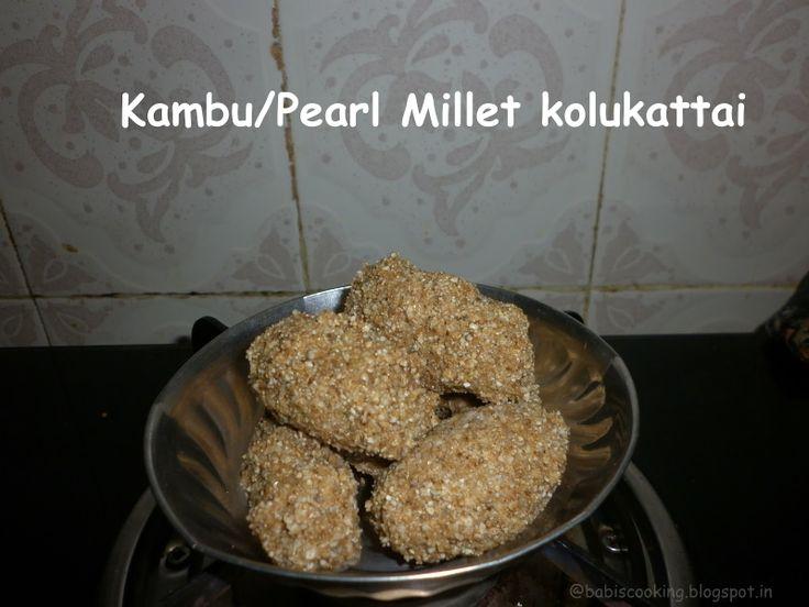 Babi 's recipes: Kambu/Pearl Millet Kolukatti