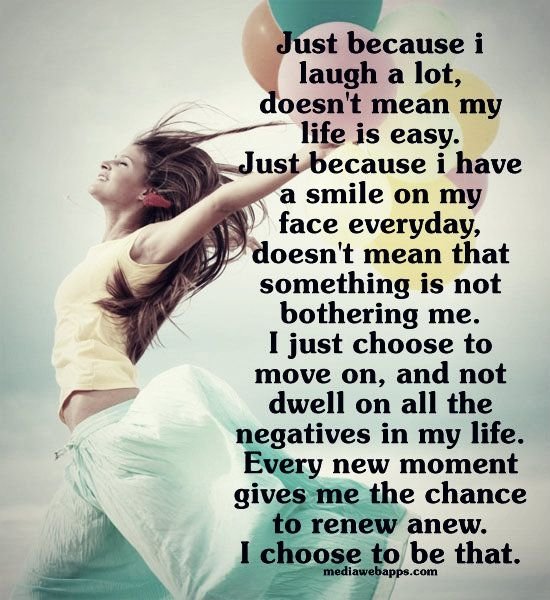 My Life Is Not Easy Quotes: Just Because I Laugh A Lot, Doesn`t Mean My Life Is Easy