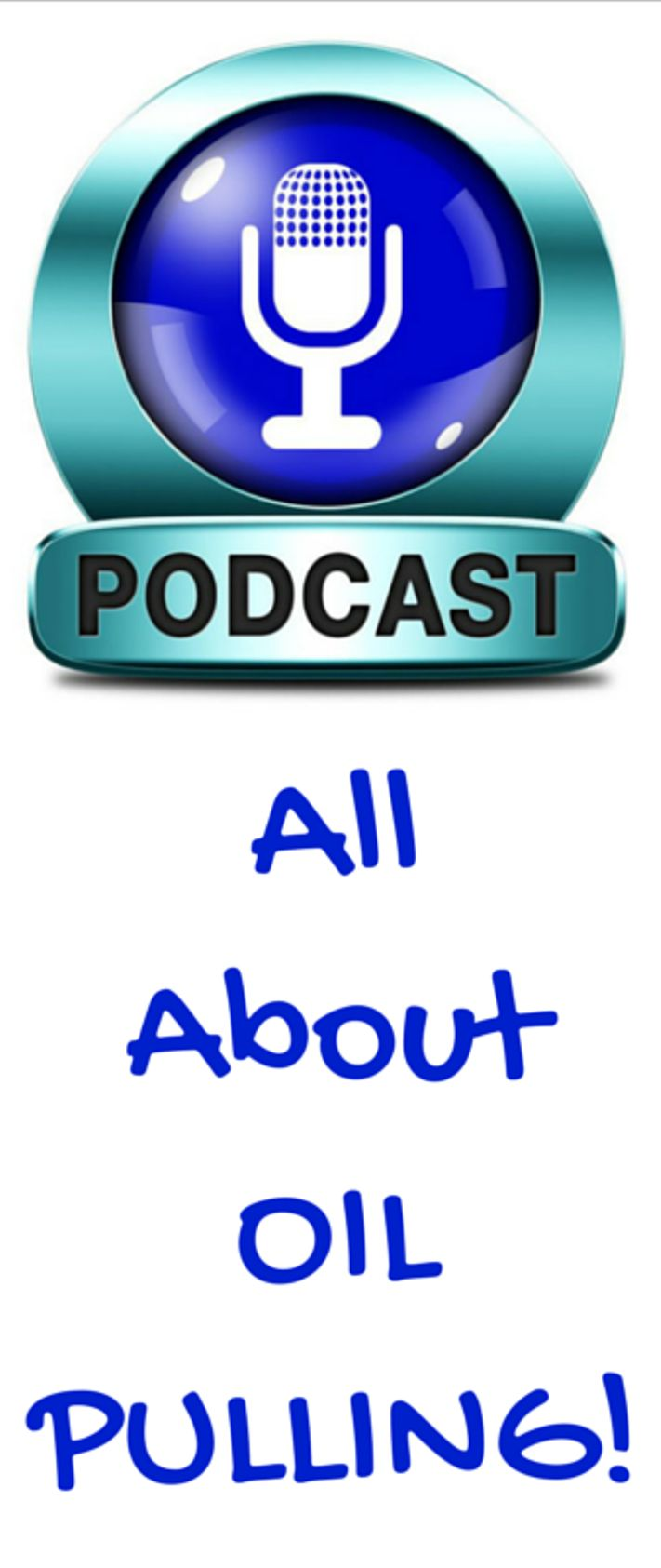 A Short Podcast on eHealth Radio Network About Oil Pulling! Learn Why it is Important for Wellness!   http://ehealthradio.podbean.com/e/what-is-oil-pulling-and-why-should-you-start-immediately-for-your-wellness
