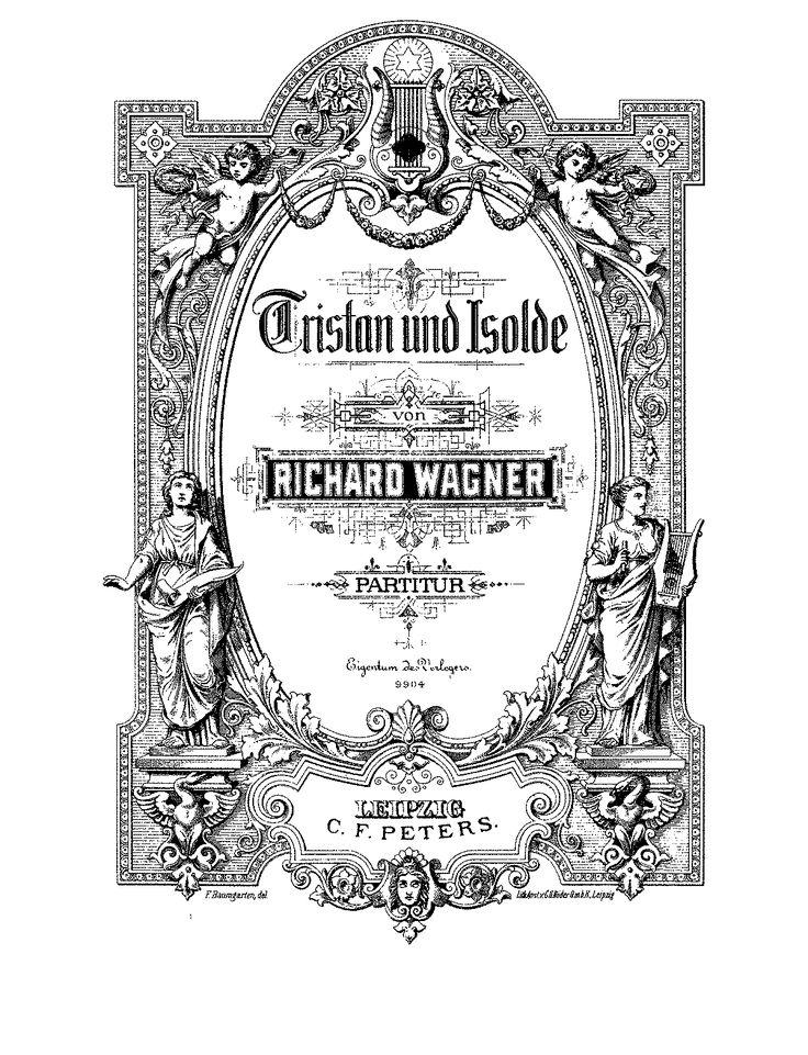 Tristan und Isolde, WWV 90 (Wagner, Richard) - IMSLP/Petrucci ...