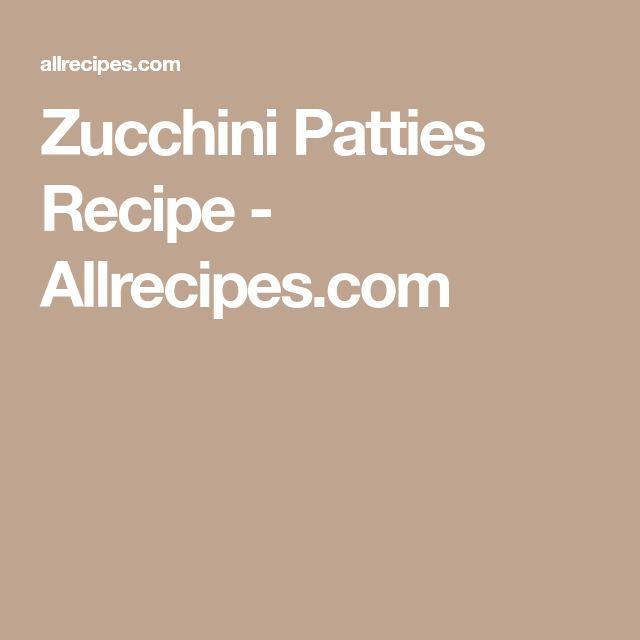 Zucchini Patties Recipe - Allrecipes.com