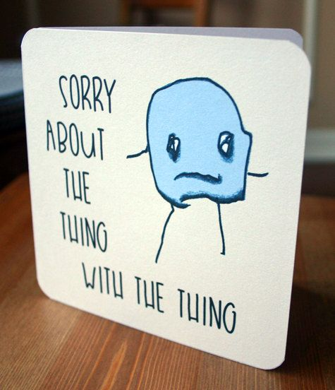 Printable Sorry Card - Funny I'm Sorry Card