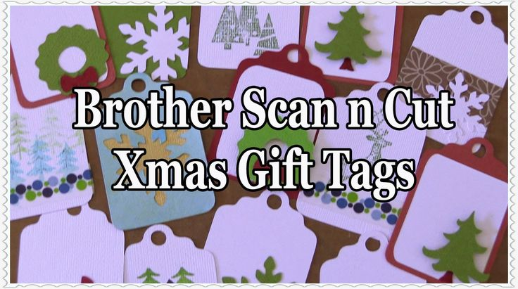 Make your own unique Christmas gift tags with the Brother Scan n Cut. Full tutorial.