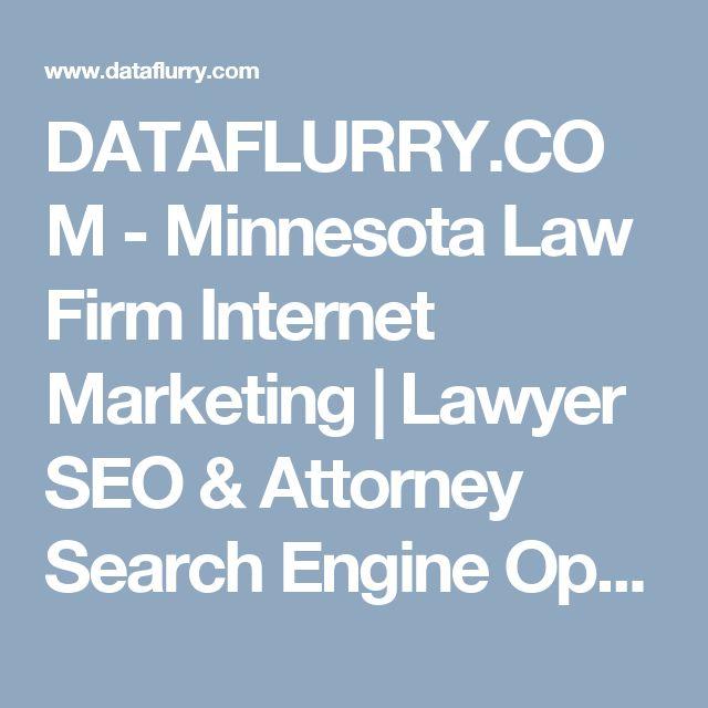 DATAFLURRY.COM -  Minnesota Law Firm Internet Marketing | Lawyer SEO & Attorney Search Engine Optimization for Websites