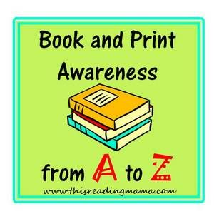 Book and Print Awareness: From A to Z | This Reading Mama