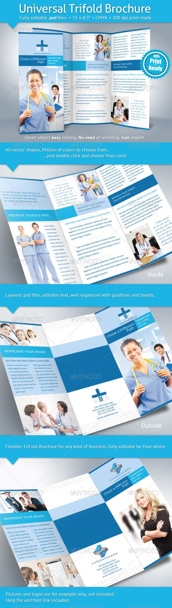 Universal Trifold Brochure  #GraphicRiver         First of all this is a fully editable and flexible brochure. It is print ready brochure: it is right standard size 11×8.5 inches (11.25×8.75 with bleeds),CMYK color mode, and 300 dpi. You can change text: color, size and style, not losing print quality. Very easy to change color by double clicking on thumbnail of vector shaped layer in layers pallet. Millions of color to choose from, mean that you have millions of different brochures two…