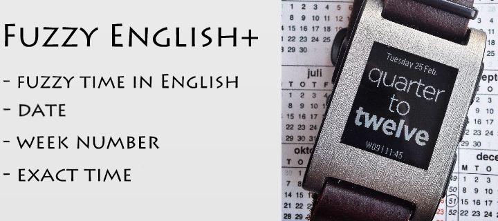 The Pebble Blog: New watchface - Fuzzy English Plus