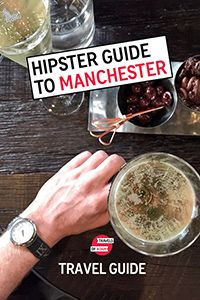 The Coolest Things To Do in Manchester