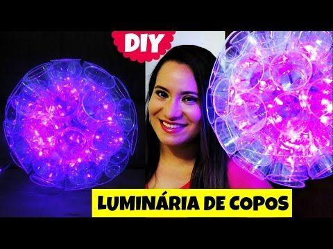 Faça você mesmo - LUMINÁRIA DE COPOS DESCARTÁVEIS - Dica de Decor - YouTube