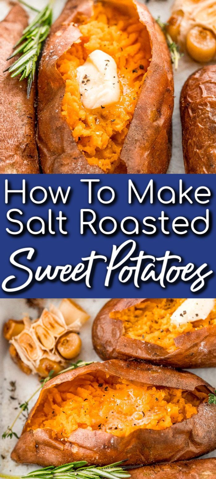 Salt Baked Sweet Potatoes You Ll Never Make Them Any Other Way Again Sweet Potato Recipes Baked Roasted Sweet Potatoes Recipes
