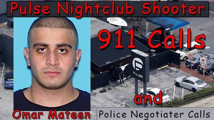 911 Calls of Pulse Nightclub Shooter Omar Mateen and Police Negotiator Calls
