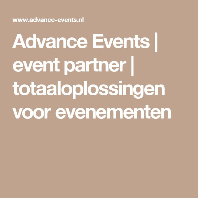 Advance Events | event partner | totaaloplossingen voor evenementen