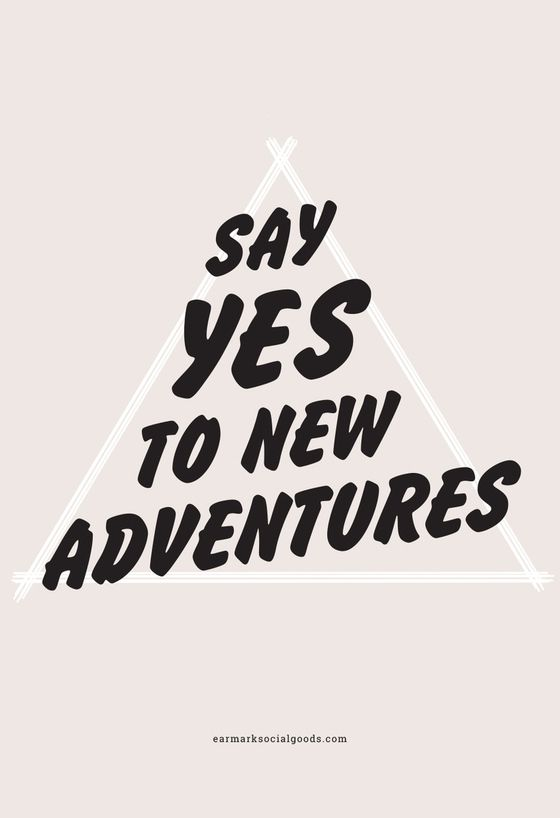 Say YES to Adventure Art Print by Earmark Social Goods Inc.