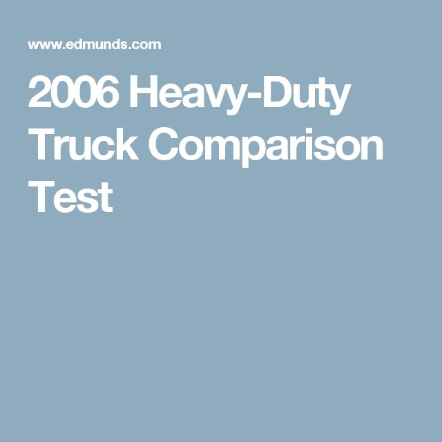 2006 Heavy-Duty Truck Comparison Test