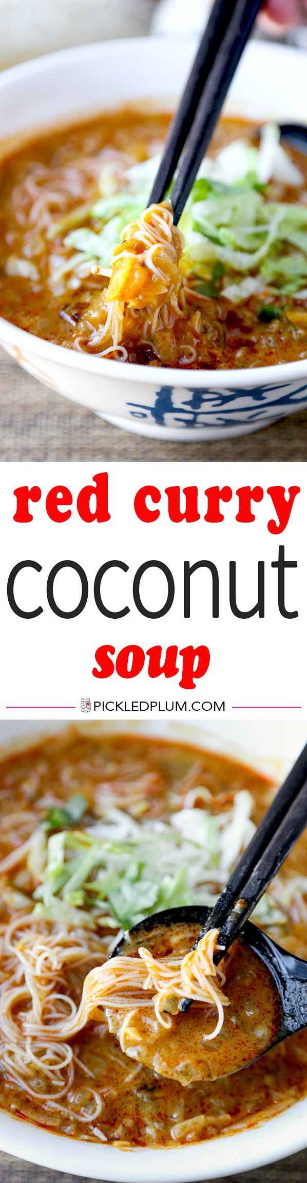 Red Curry Coconut Soup - Take a trip to Southeast Asia with this hot, smoky, sour and sweet red coconut curry soup. This is one amazing noodle soup you won't be able to put down! Easy, Thai, noodles, soup, recipe | pickledplum.com