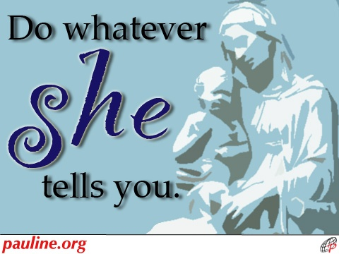Mary, you are the surest, shortest, most reliable way to your Son.