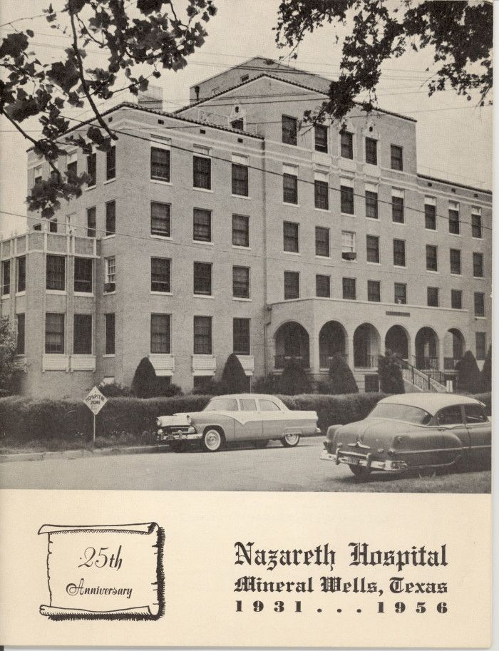 Nazareth Hospital Mineral Wells Texas I Recall One