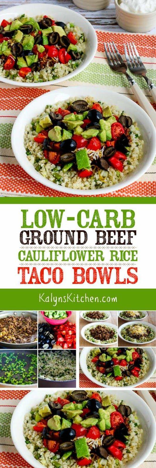 "We used frozen cauliflower rice to make these Low-Carb Ground Beef Cauliflower Rice Taco Bowls a quick and easy meal, but use fresh cauliflower grated into ""rice"" if you prefer. These tasty taco bowls are also Keto, low-glycemic,  gluten-free and South Beach Diet Phase One and if you omit the cheese and the optional sour cream and use approved salsa, this tasty meal can be Paleo or Whole 30 approved. [found on KalynsKitchen.com]"