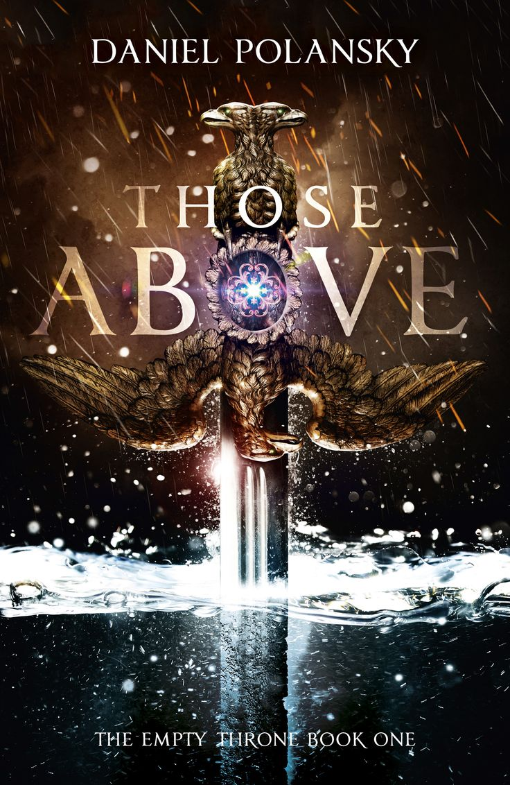 Those Above By Daniel Polansky €� February 26, 2015 €� Hodder & Stoughton  Https: