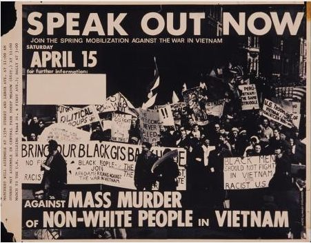 Speak out now. Join the Spring Mobilization Against the war in Vietnam. Saturday April 15 for further information: Against mass murder of Non-White people in Vietnam. Marchers will assemble at 135th Street and Lenox Ave. At 11:00 AM Others May Assemble in Central Park Sheep Meadow (66 st.) At 11:00 March to the U.N. building (42nd St. & First Ave.); Rally at 3:00 [union bug], 1967.   Photo credit: Maury Englander
