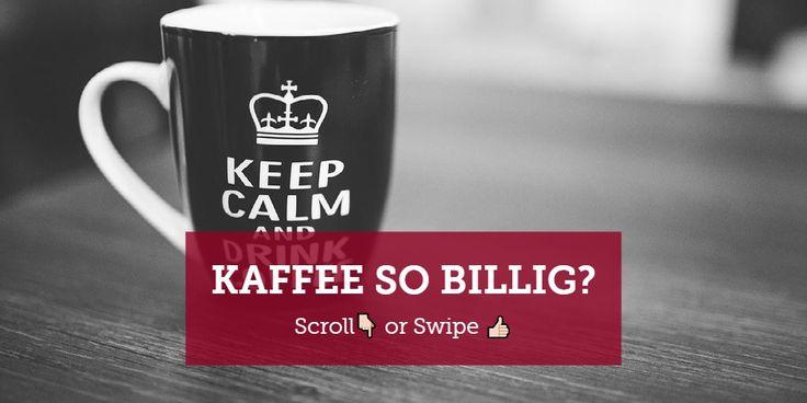 Kaffee So Billig?