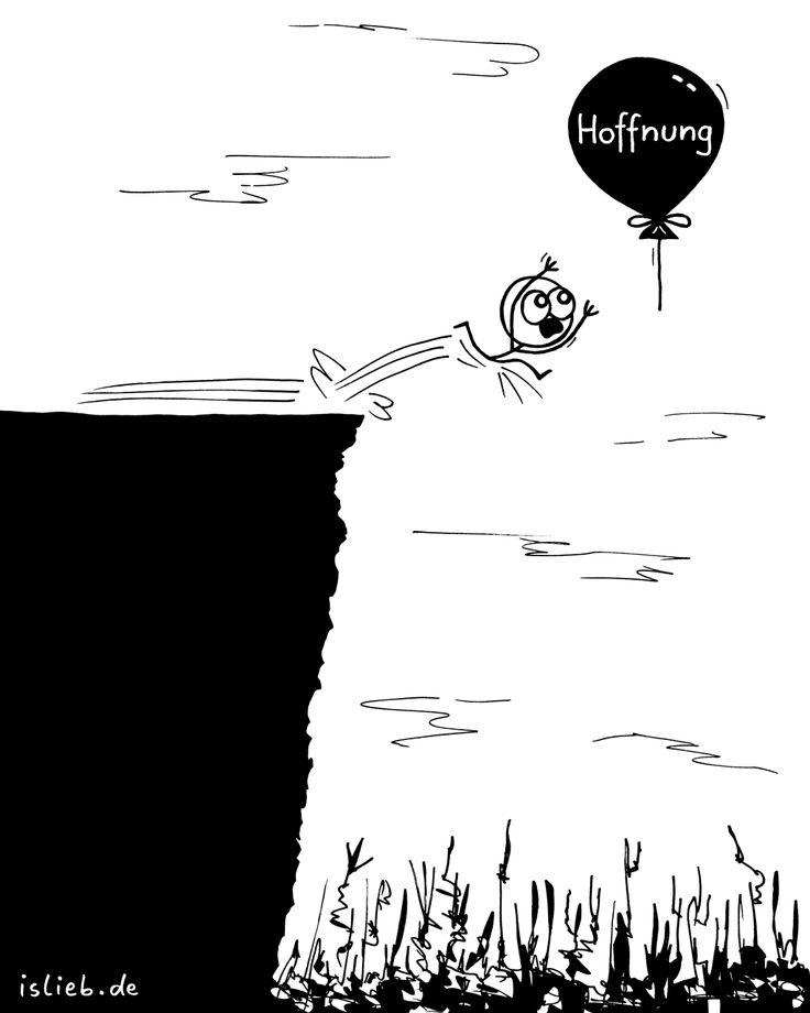 Knapp | #hoffnung #abgrund #vertrauen #optimismus #islieb