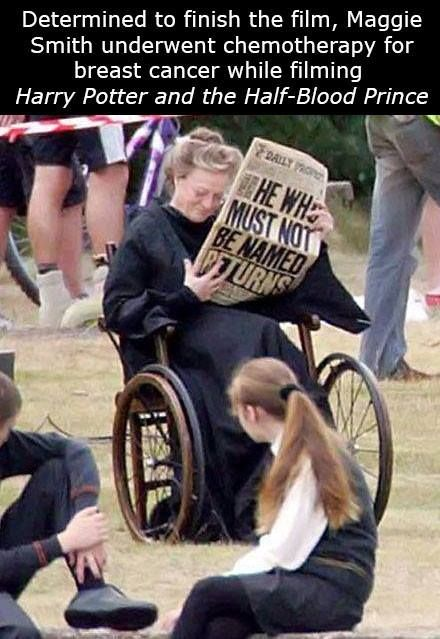 """Dame Maggie Smith seemed like a natural fit to play the no-nonsense Professor McGonagall in the Harry Potter movie series. What many people don't know is that, during the making of """"Harry Potter and the Half-Blood Prince,"""" Smith was battling breast cancer while still keeping up with a rigorous filming schedule."""