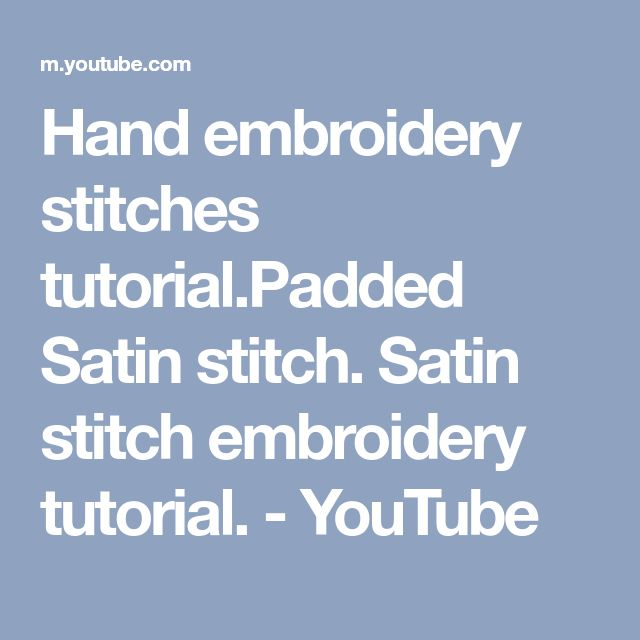 embroidery satin stitch instructions